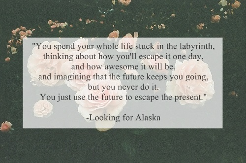 Looking For Alaska Book: Beauty Quotes About Alaska. QuotesGram