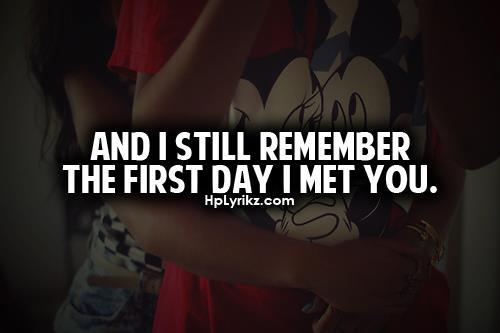 adorable, amazing, boy, couple, crush, cute, dissapointment, feelings, first day, girl, hplyrikz, i love you, i met you, ily, love, lovely, memories, perfect, quote, relationship, remember, start, sweet, text, together, true, truth, tumblr