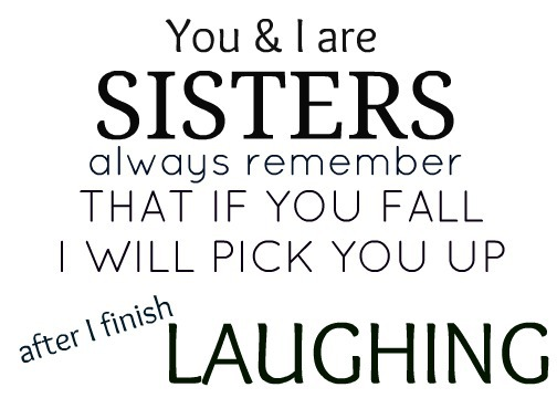 sisters forever quotes tumblr - - image #2610102 by marky on Favim.com