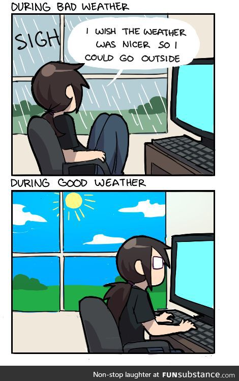 bad, funny, gamer and good weather