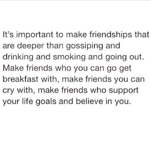 friendship, goals, life goals and qotd