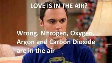 air, elements, fun, funny, ha ha, ideas, intelligent, laught, letters, lol, love, me, meme, nerd, perfect, quotes, rude, sarcasm, science, scientist, series, sheldon, study, tbbt, the big bang theory, thoughts, true, words, ja ja, erudite