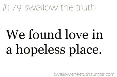 179, found, hate, hopeless, lol, love, lyrics, place, rihanna, song, swallow, the, truth, typography, we found love