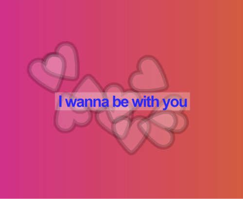 be with you, hearts, love, pink, text