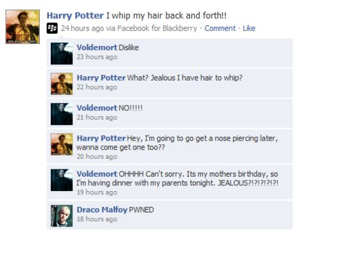 conversation, dislike, draco malfoy, facebook, funny, hair, harry potter, hilarious, humour, jelous, nose piercing, parents, paris, pwned, voldemort