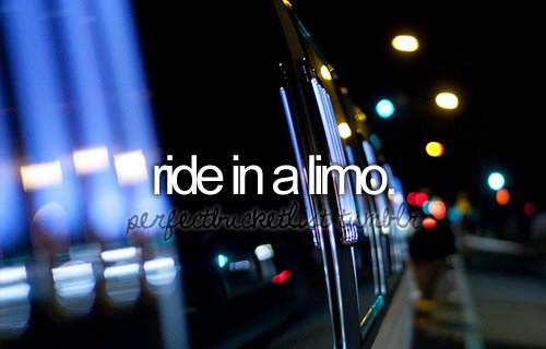 before i die, bucketlist, limo, perfectbucketlist