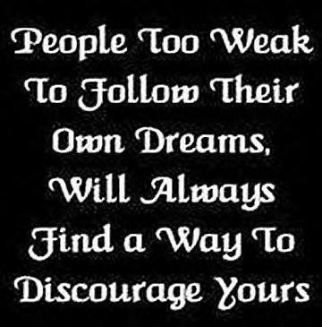 black, discourage, dream, follow, people, quote, text, weak people, white, words