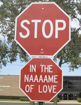 crazy, cute, fun, funny, haha, heart, in the naaaame of love, in the name of love, joke, laugh, love, red, song, stop, stop !, stop in the name of love, stop sign, stop symbol, supremes, sweet, symbol