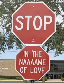 emotions, fun, funny, heart, in the name of love, joke, love, red, smile, stop, stop !, stop in the name of love, stop sign