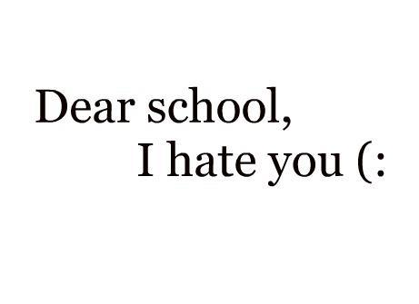 hate, school, text