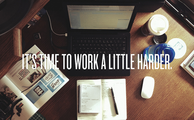 achieve, coffee, hard work, harder, homework