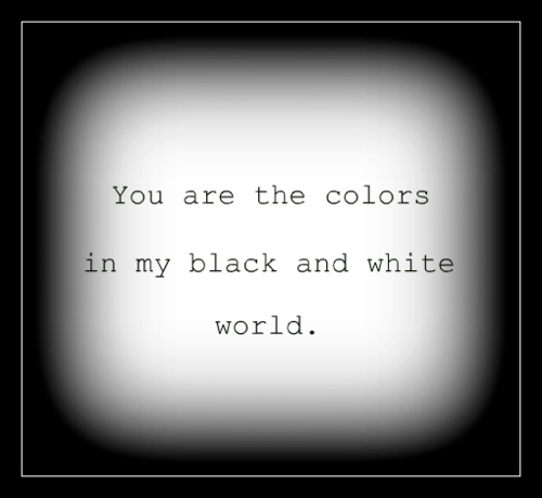 are, black, color, coulours, love, text, white, world, you