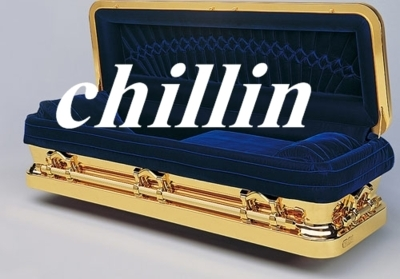 chillin, coffin, cuote, funny, lmfao