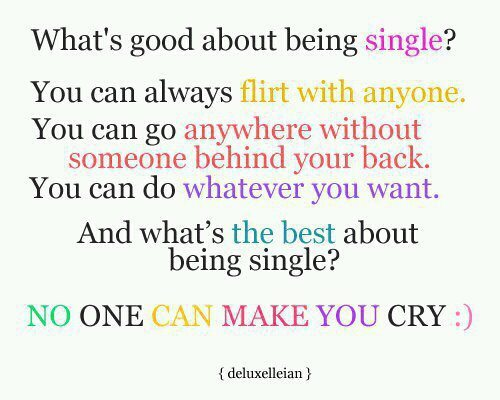 cry, good about being single, single