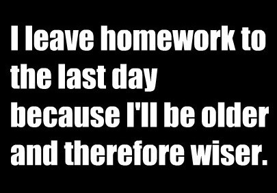 day, homework, leave, smart, study