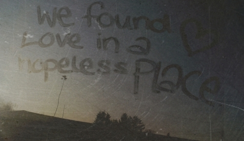 hopeless, love, lyrics, place, rihanna, song, text, we found love