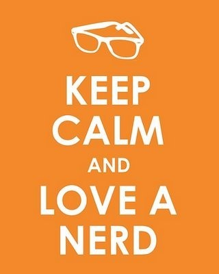 keep calm, love, love a nerd, nerd
