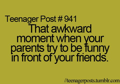 lol, parents, teenager post, teenagers, truth