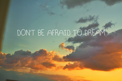 afraid, dream, quote, text