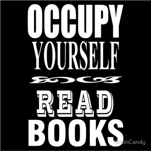 b&w, book, books, motivation, occupy, read, reading, text, textual, typography, words, writing