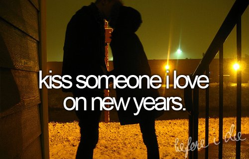before i die, couple, couples, courtship, cute, kiss, life, love, new years, photography, pic, pics, quote, quotes, text