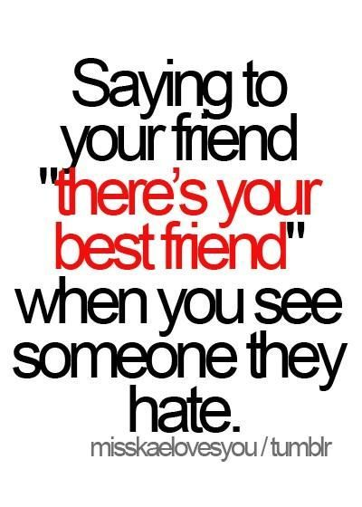 best friend, fact, friend, love, quote
