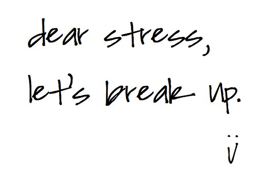 break up, quote, stress, text