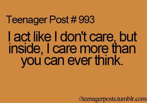 care, quote, teen, teenager, teenager post