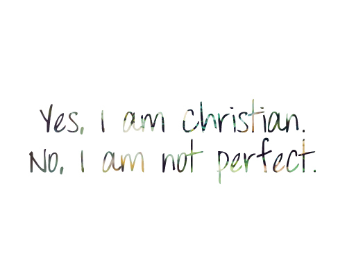 christian, i am, not perfect, perfect