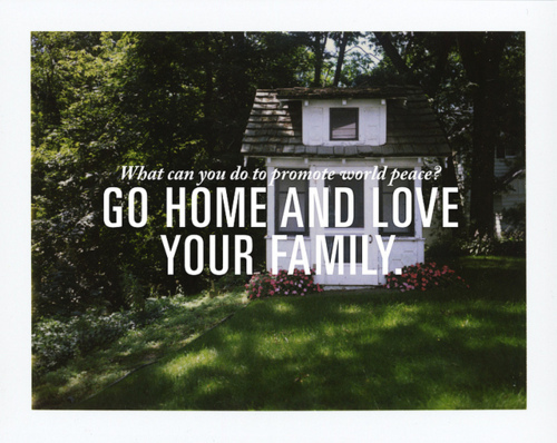 cool, family, find, go home, home, love, quote, text, typography, words