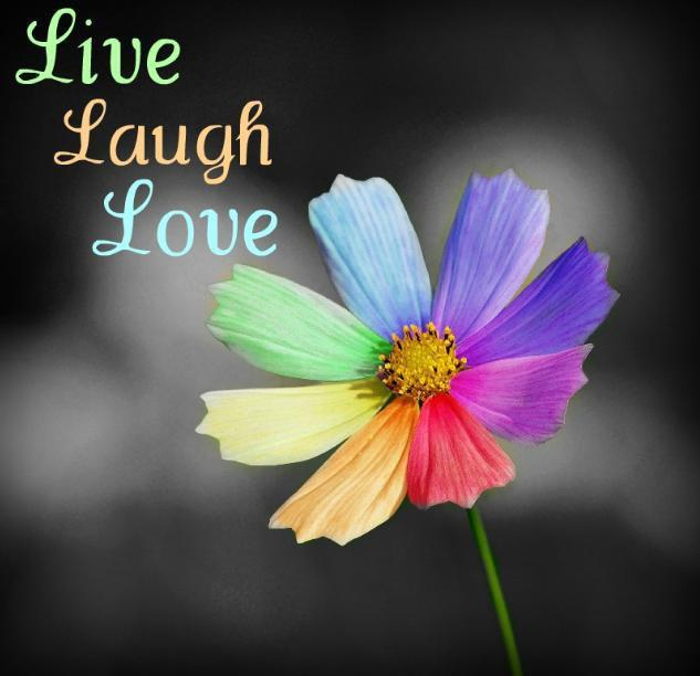 flower, laugh, live, love