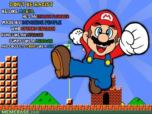 hah!, hilarious, lmao, lol, love it!, mario, meme, memebase, omg, racist, so true