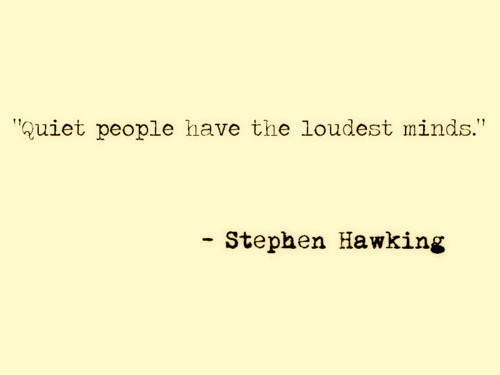 have, hawking, loudest, mind, people