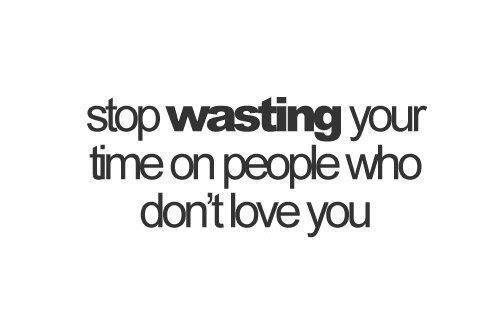 love, people, stop, time, wast