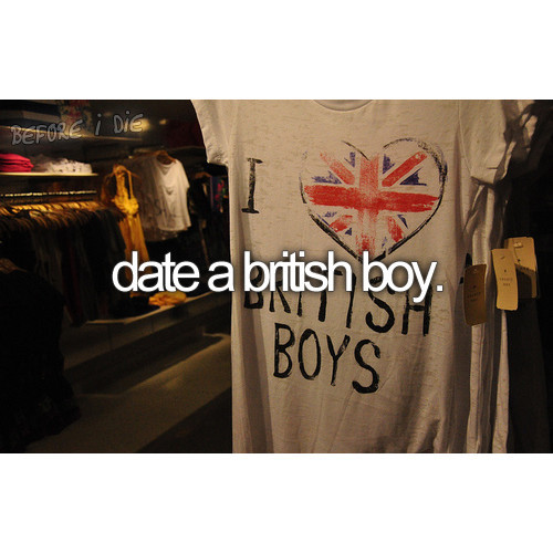 accents, before i die, boys, british, england, inspiration, quote