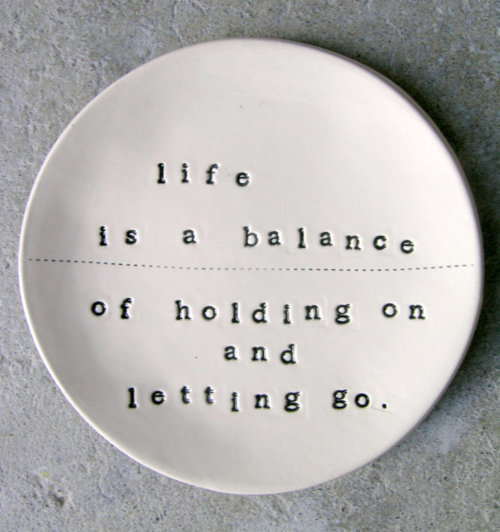 balance, black and white, let it, let it go, life, pretty, quote, quotes, text