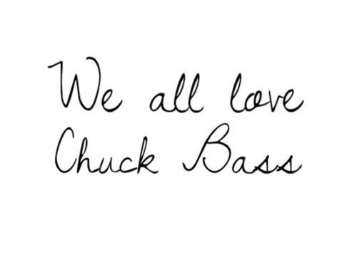 bass, chuck, chuck bass, gossip girl, love