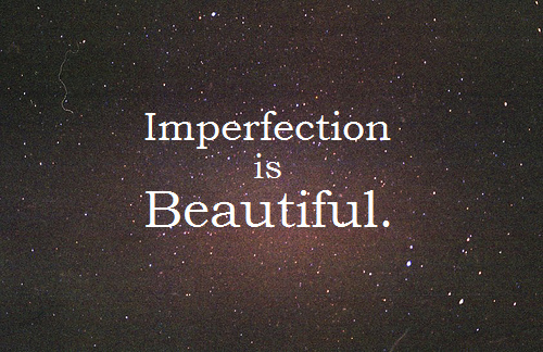 beautiful, feelings, imperfect, life, live