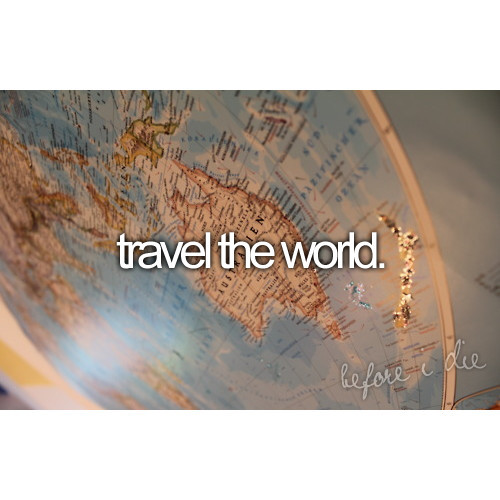 before i die, inspiration, quote, travel
