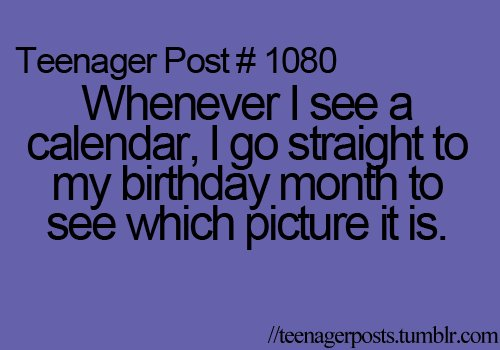 birthday, dfhrth, teenager, teenager posts, truth