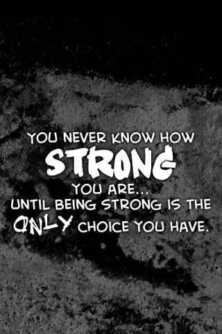 choice, how, know, never, only, phrases, quotes, real, strong, text, wisdom