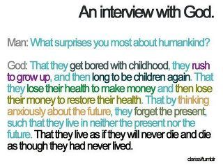 christian, god, interview with god, life, question