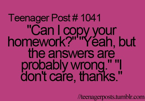 Teenager Post About Homework Teenager Post True Story