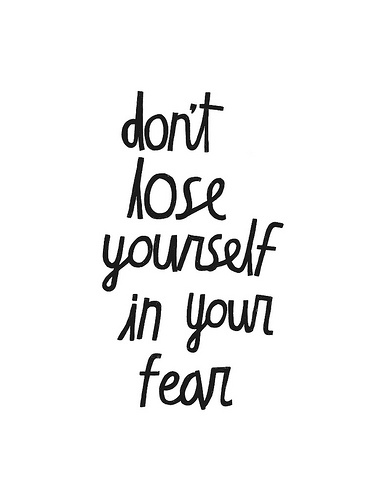 don t fear lose yourself quote image 273102 on