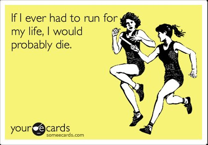 ecard, funny, lol, run, text