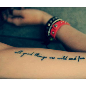 free, girl, good things, hand, life, quote, tattoo, wild