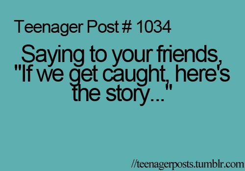friends, funny, story, teenager post, text
