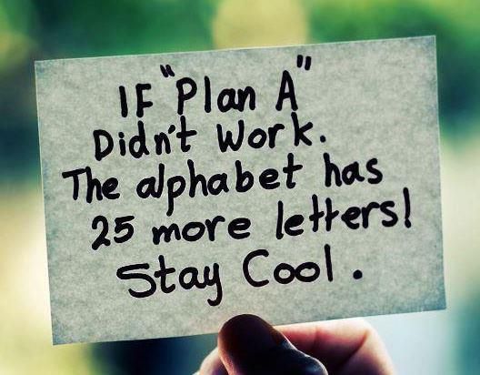 funny, plan, plan a, quote, stay cool