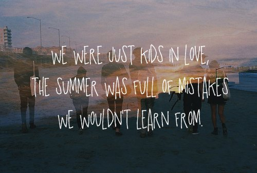 in love, kids, learn, love, mistakes
