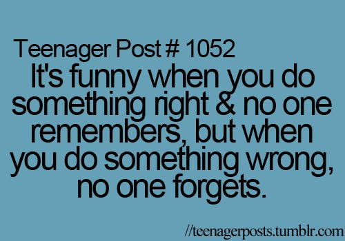 life, teenager, teenager post, teenager posts, teenagers